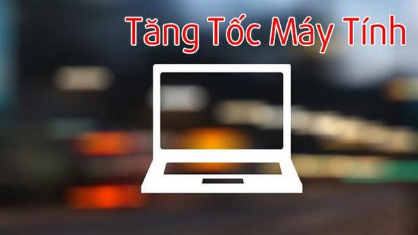 lam-tang-toc-do-may-tinh-03